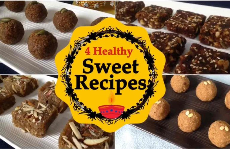 4 Healthy Sweets Recipes
