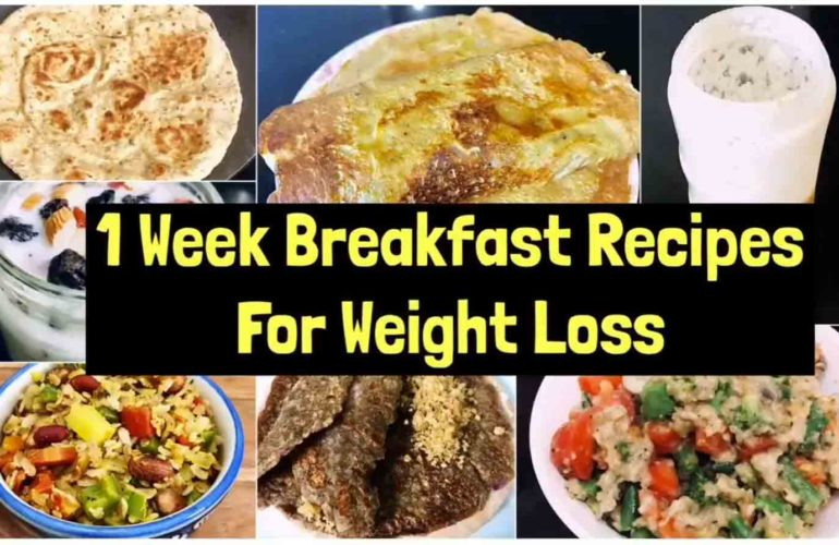 One week Breakfast recipes for weight loss